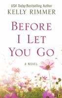 Cover image for Before I let you go : a novel