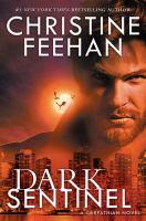Cover image for Dark sentinel : a Carpathian novel