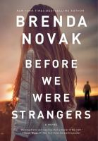 Cover image for Before we were strangers : a novel