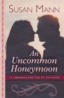 Cover image for An uncommon honeymoon