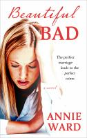 Cover image for Beautiful bad : a novel
