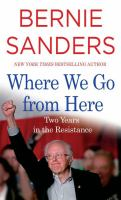 Cover image for Where we go from here : two years in the resistance