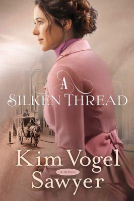 Cover image for A silken thread : a novel