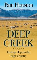Cover image for Deep creek : finding hope in the high country