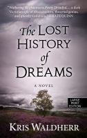 Cover image for The lost history of dreams