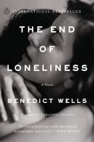 Cover image for The end of loneliness : a novel