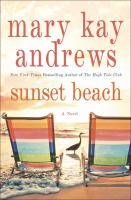Cover image for Sunset beach : a novel