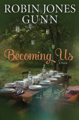 Cover image for Becoming us : a novel