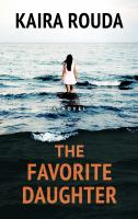 Cover image for The favorite daughter : a novel