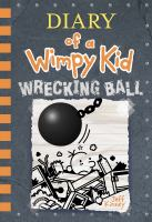 Cover image for Diary of a wimpy kid : wrecking ball