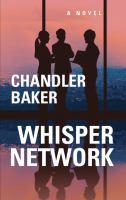 Cover image for Whisper network : a novel