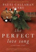 Cover image for The perfect love song : a Christmas story
