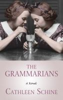 Cover image for The grammarians : a novel