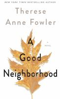 Cover image for A good neighborhood : a novel