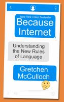 Cover image for Because internet : understanding the new rules of language