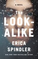 Cover image for The look-alike : a novel