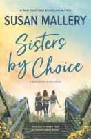 Cover image for Sisters by choice : a Blackberry Island novel