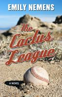 Cover image for The cactus league : a novel