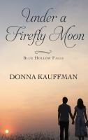 Cover image for Under a firefly moon