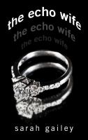Cover image for The echo wife
