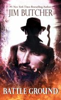 Cover image for Battle ground : a novel of the Dresden files