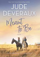 Cover image for Meant to be : a novel