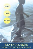Cover image for Bird Lake moon