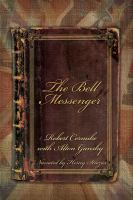 Cover image for The bell messenger