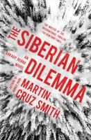 Cover image for The Siberian dilemma : an Arkady Renko novel