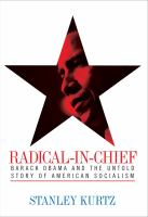 Cover image for Radical-in-chief : Barack Obama and the untold story of American socialism