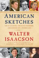 Cover image for American sketches : great leaders, creative thinkers, and heroes of a hurricane