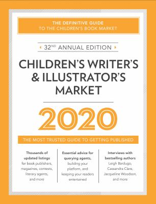 Cover image for Children's writer's & illustrator's market. 2020