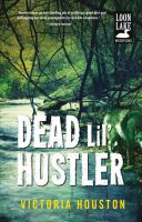 Cover image for Dead lil' hustler
