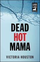 Cover image for Dead hot mama