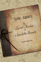 Cover image for The secret diaries of Charlotte Brontë