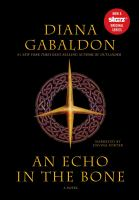 Cover image for An echo in the bone : a novel