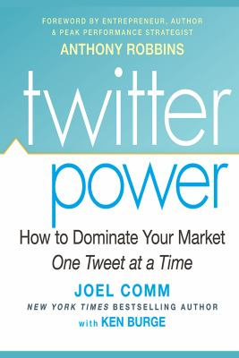 Cover image for Twitter power : how to dominate your market one tweet at a time