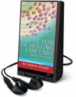 Cover image for The year the swallows came early
