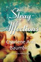 Cover image for Stray affections
