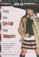 Cover image for Only the good spy young