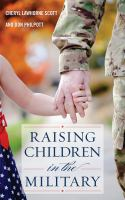 Cover image for Raising children in the military