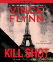 Cover image for Kill shot : an American assassin thriller