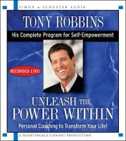 Cover image for Unleash the power within : personal coaching from Anthony Robbins that will transform your life!