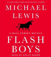 Cover image for Flash boys : a Wall Street revolt