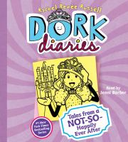 Cover image for Dork diaries : tales from a not-so-happily ever after