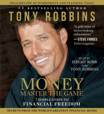 Cover image for Money-- master the game : 7 simple steps to financial freedom