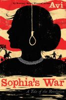 Cover image for Sophia's war : a tale of the Revolution