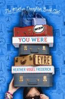 Cover image for Wish you were Eyre