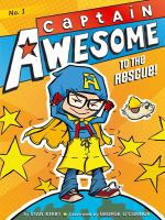 Cover image for Captain Awesome to the rescue!