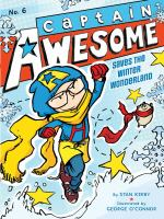 Cover image for Captain Awesome saves the winter wonderland